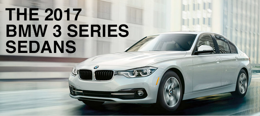 The 2017 BMW 3 Series Sedans